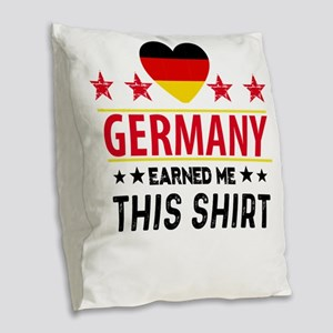 Germany earned gift tees Burlap Throw Pillow