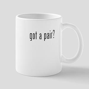 got a pair Mug