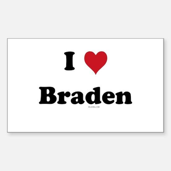 I love Braden Rectangle Decal