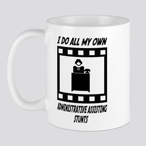 Administrative Assisting Stunts Mug