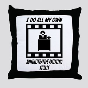 Administrative Assisting Stunts Throw Pillow