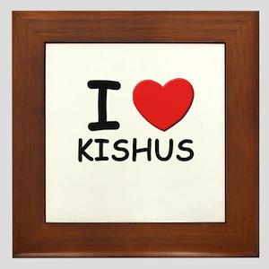 I love KISHUS Framed Tile