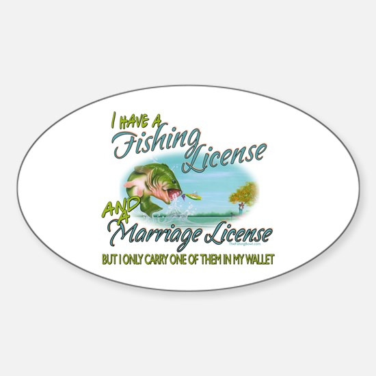 > Fishing - Marriage - License Sticker (Oval)
