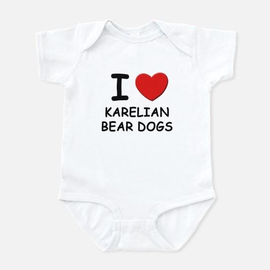 I love KARELIAN BEAR DOGS Infant Bodysuit