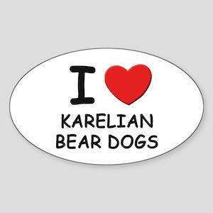 I love KARELIAN BEAR DOGS Oval Sticker
