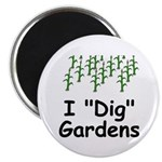 """I """"Dig"""" Gardens 2.25"""" Magnet (10 pack)"""