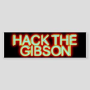 Hack the Gibson Bumper Sticker