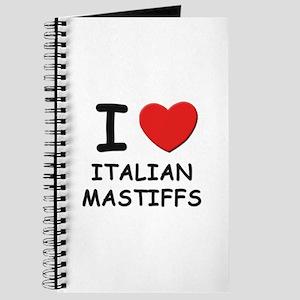 I love ITALIAN MASTIFFS Journal