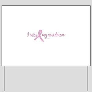 I Miss Grandmom (Tribute) Yard Sign