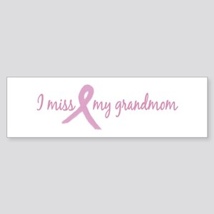 I Miss Grandmom (Tribute) Bumper Sticker