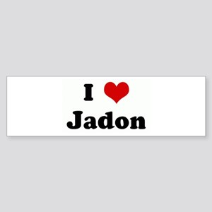 I Love Jadon Bumper Sticker
