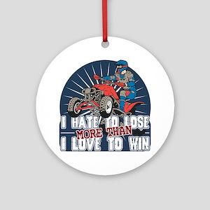 Hate to Lose ATV Ornament (Round)
