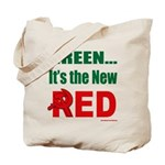 Green is Red Tote Bag