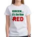 Green is Red Women's T-Shirt