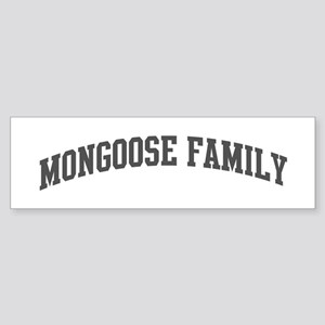 Mongoose Family (curve-grey) Bumper Sticker