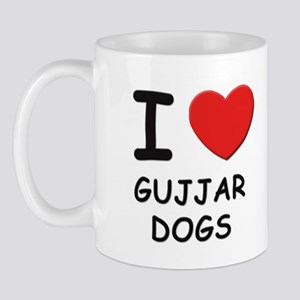I love GUJJAR DOGS Mug