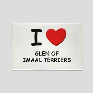 I love GLEN OF IMAAL TERRIERS Rectangle Magnet