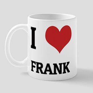 I Love Frank Mug