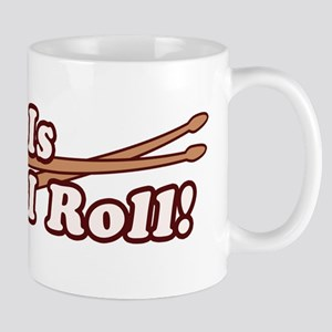 How I (Drum) Roll Mug