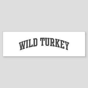 Wild Turkey (curve-grey) Bumper Sticker