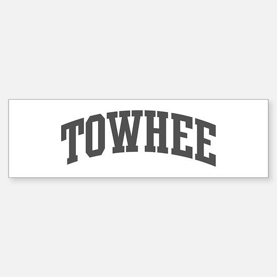 Towhee (curve-grey) Bumper Bumper Bumper Sticker