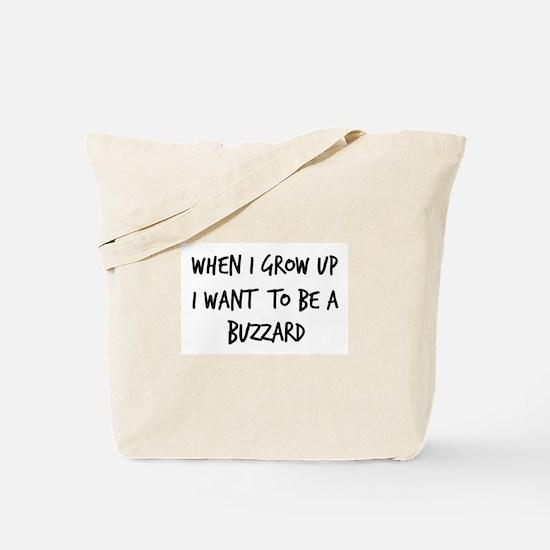 Grow up - Buzzard Tote Bag