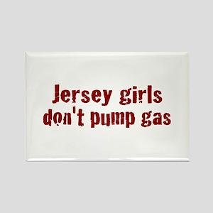 Jersey Girls Don't Pump Gas (new) Rectangle Magnet
