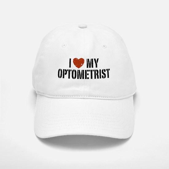 I Love My Optometrist Baseball Baseball Cap
