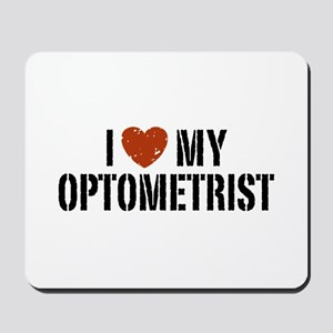 I Love My Optometrist Mousepad