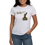 My people call it maize hole Women's T-Shirt