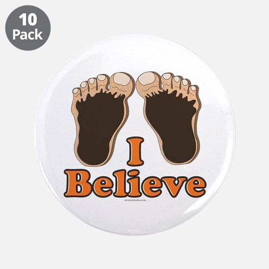 """I Believe Bigfoot 3.5"""" Button (10 pack)"""
