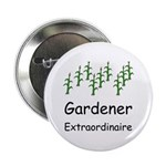 "Gardener Extraordinaire 2.25"" Button (10 pack)"