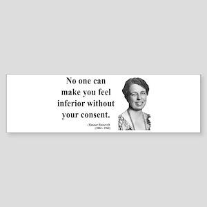 Eleanor Roosevelt 2 Bumper Sticker