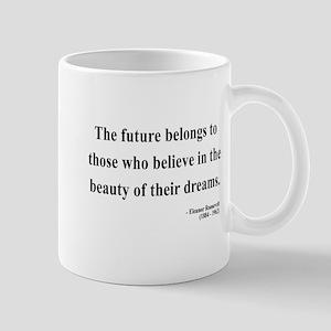 Eleanor Roosevelt 4 Mug