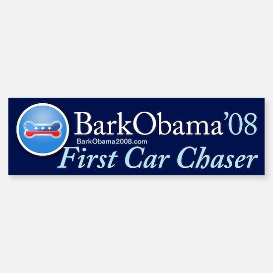 Bark Obama First Car Chaser bumper sticker