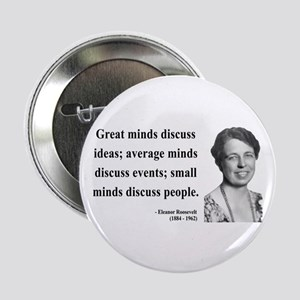 "Eleanor Roosevelt 5 2.25"" Button"