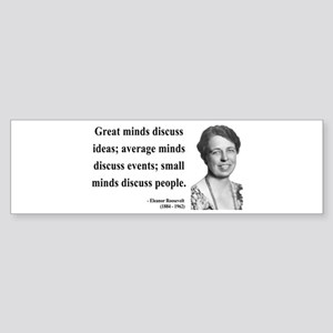 Eleanor Roosevelt 5 Bumper Sticker