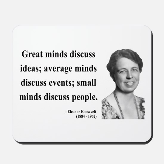 Eleanor Roosevelt 5 Mousepad
