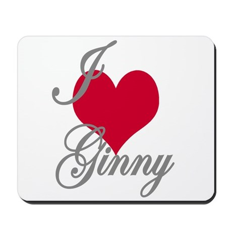 I love (heart) Ginny Mousepad