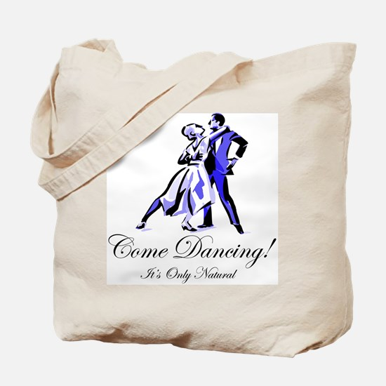 It's Only Natural Dance Tote Bag