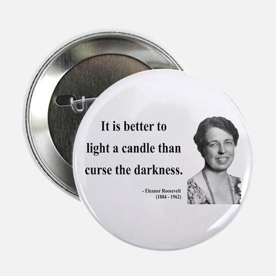 "Eleanor Roosevelt 6 2.25"" Button"