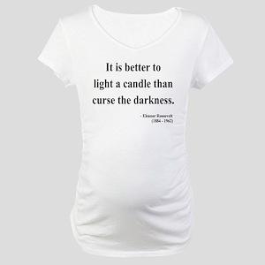 Eleanor Roosevelt 6 Maternity T-Shirt