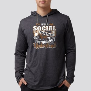 Social Science Long Sleeve T-Shirt