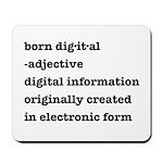 Born Digital Mousepad