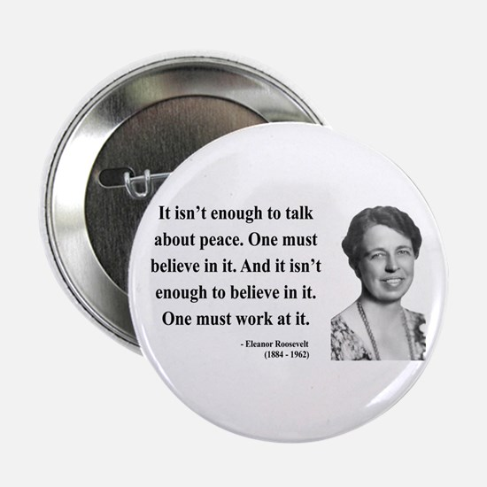 "Eleanor Roosevelt 10 2.25"" Button"