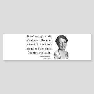 Eleanor Roosevelt 10 Bumper Sticker