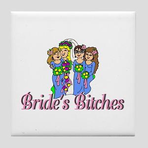 Bride's Bitches Tile Coaster