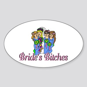 Bride's Bitches Oval Sticker
