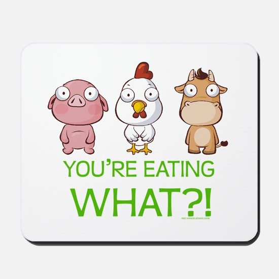 You're eating WHAT! dark Mousepad