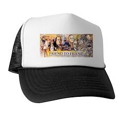 Friend to Friend Trucker Hat
